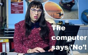 Picture Shows: David Walliams as Carol Beer. 'Computer Says No' sketch.  Photographer: Mike Hogan / bbc